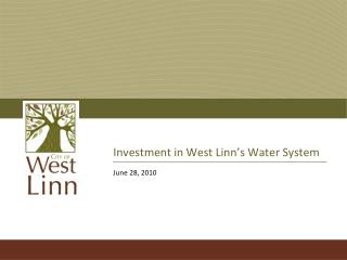 Investment in West Linn's Water System