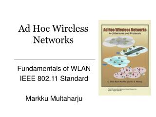 Ad Hoc Wireless Networks