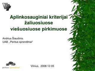 Aplinkosauginiai kriterijai žaliuosiuose viešuosiuose pirkimuose