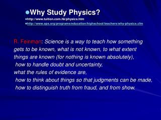 Why Study Physics? tuition.hk/physics.htm