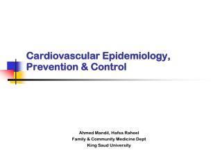 Cardiovascular Epidemiology, Prevention & Control