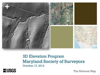 3D Elevation Program Maryland Society of Surveyors October 17, 2014