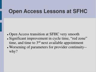 Open Access Lessons at SFHC