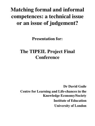 Matching formal and informal competences: a technical issue or an issue of judgement?