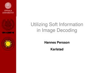 Utilizing Soft Information in Image Decoding