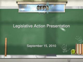 Legislative Action Presentation