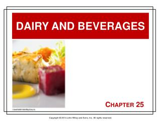 Dairy and Beverages