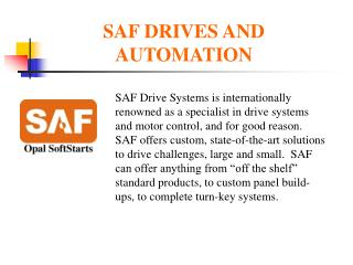 SAF DRIVES AND AUTOMATION