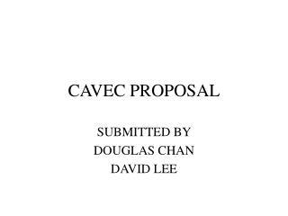 CAVEC PROPOSAL