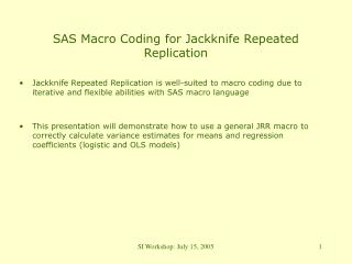 SAS Macro Coding for Jackknife Repeated Replication