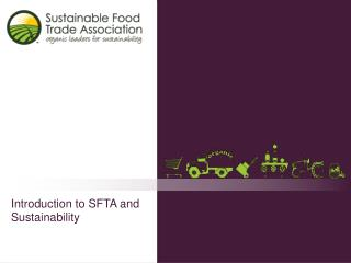Introduction to SFTA and Sustainability