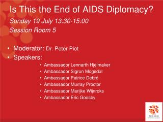 Is This the End of AIDS Diplomacy?