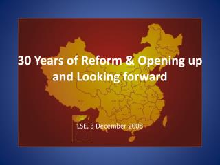 30 Years of Reform & Opening up and Looking forward