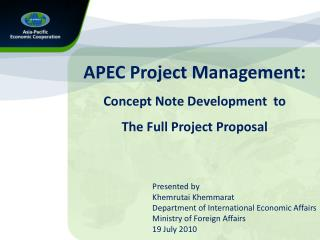 APEC Project Management: Concept Note Development  to The Full Project Proposal