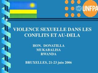 HON. DONATILLA MUKABALISA RWANDA BRUXELLES, 21-23 juin 2006