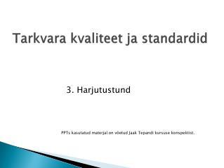 Tarkvara kvaliteet ja standardid