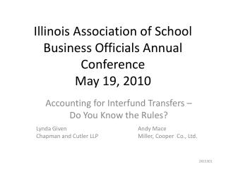 Illinois Association of School Business Officials Annual Conference May 19, 2010