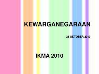 KEWARGANEGARAAN 21 OKTOBER 2010