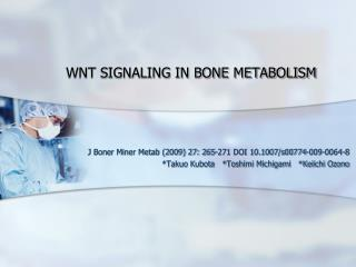 WNT SIGNALING IN BONE METABOLISM