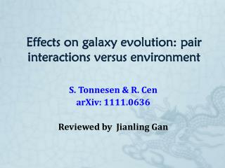 Effects on galaxy evolution: pair interactions versus environment