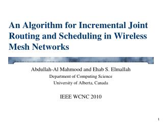 An Algorithm for Incremental Joint Routing and Scheduling in Wireless Mesh Networks