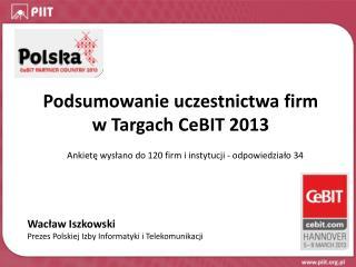 Podsumowanie uczestnictwa firm w Targach CeBIT 2013