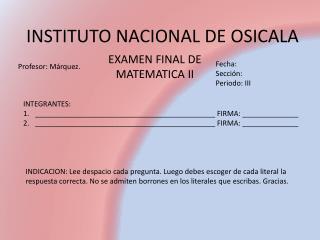 INSTITUTO NACIONAL DE OSICALA