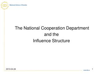 The National Cooperation Department and the Influence Structure