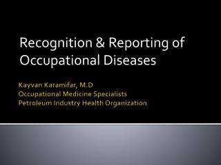 Kayvan Karamifar , M.D Occupational Medicine Specialists Petroleum Industry Health Organization