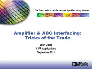 Amplifier & ADC Interfacing: Tricks of the Trade