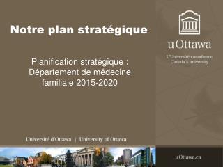 Notre plan stratégique