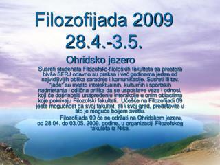 Filozofijada 200 9 28.4.-3.5.
