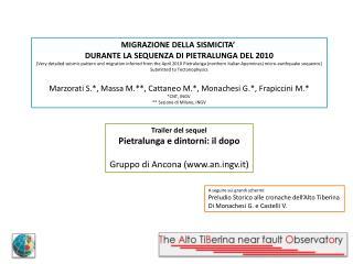 MIGRAZIONE DELLA SISMICITA' DURANTE LA SEQUENZA DI PIETRALUNGA DEL 2010