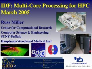 IDF: Multi-Core Processing for HPC March 2005