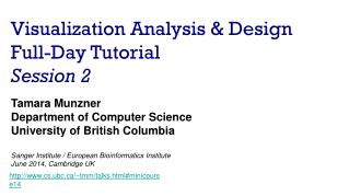 Visualization Analysis & Design Full-Day Tutorial Session 2