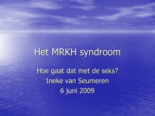 Het MRKH syndroom