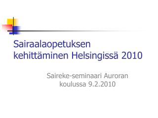 Sairaalaopetuksen kehittäminen Helsingissä 2010