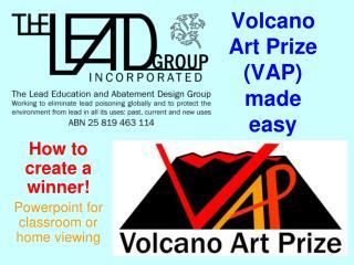 Volcano Art Prize (VAP) made easy