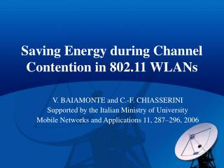 Saving Energy during Channel Contention in 802.11 WLANs