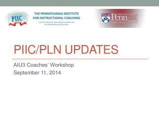 PIIC/PLN Updates