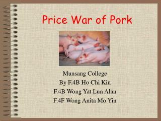 Price War of Pork