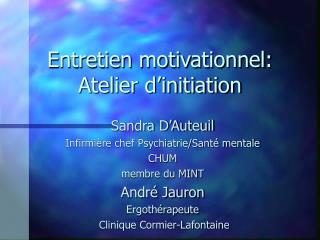 Entretien motivationnel: Atelier d'initiation