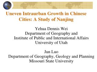 Uneven Intraurban Growth in Chinese Cities: A Study of Nanjing
