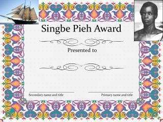 Singbe Pieh Award