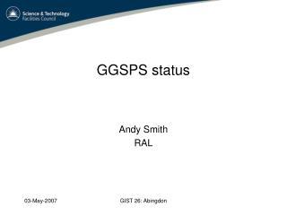 GGSPS status