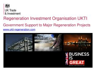 Regeneration Investment Organisation UKTI