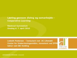 Læring gennem dialog og samarbejde - Cooperative Learning Næstved Gymnasium
