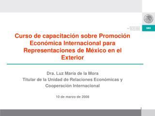 """Mandato de Promoción SRE: """"Más México en el Mundo"""""""