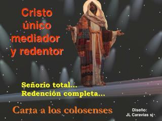 Cristo único mediador y redentor