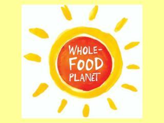Wholefood Planet
